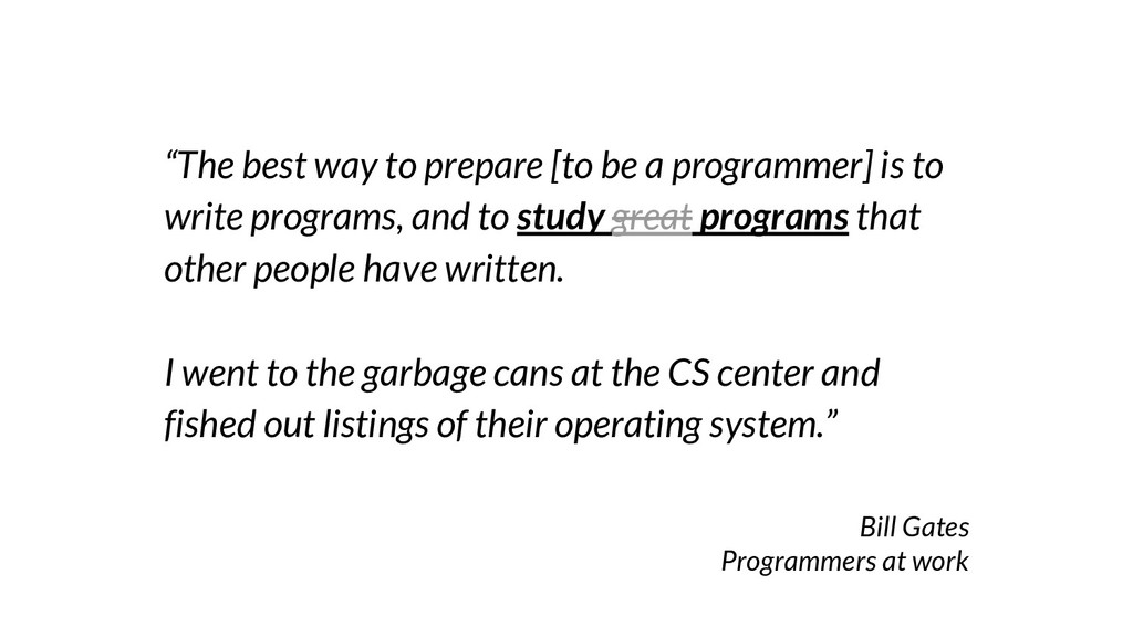 """""""The best way to prepare [to be a programmer] i..."""