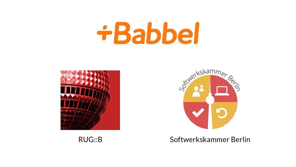 RUG::B Softwerkskammer Berlin