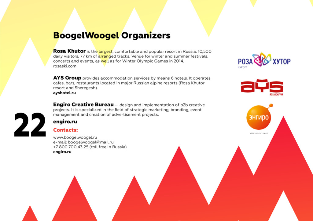 22 BoogelWoogel Organizers Rosa Khutor is the l...