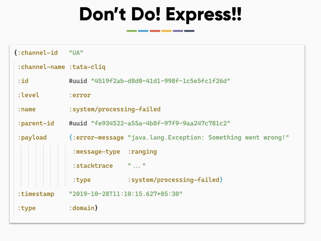 Don't Do! Express!!