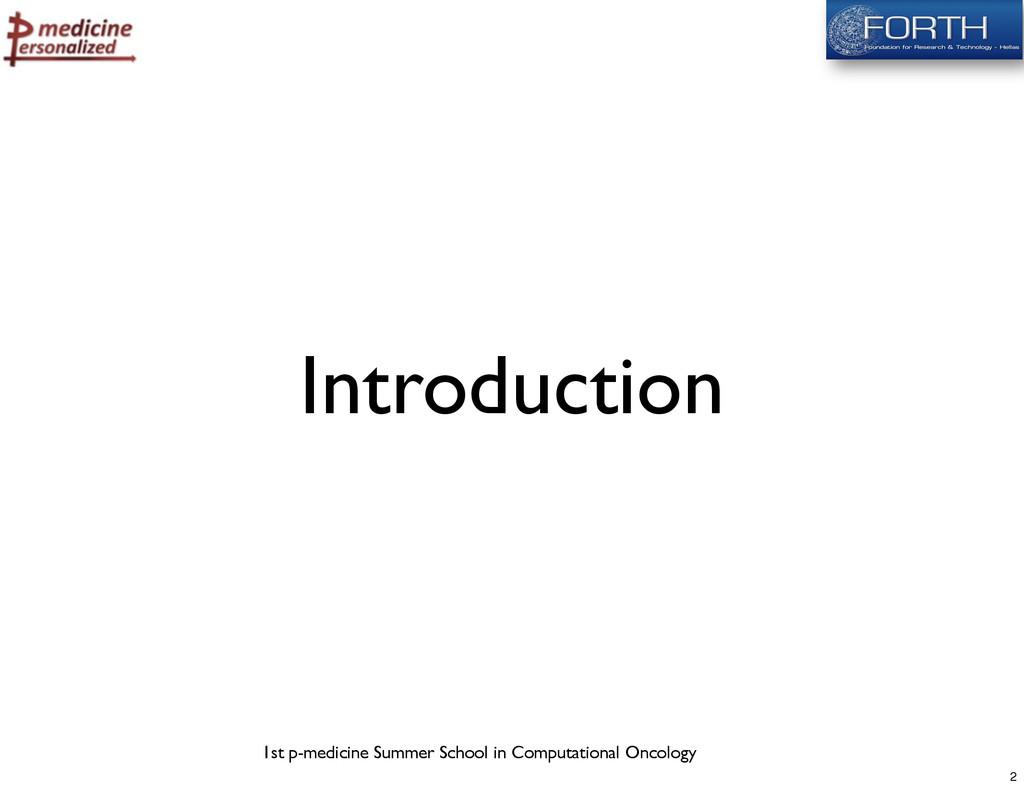 1st p-medicine Summer School in Computational O...