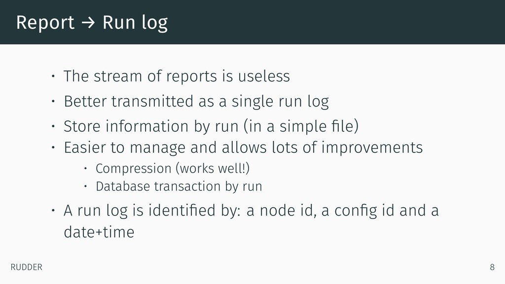 Report → Run log • The stream of reports is use...