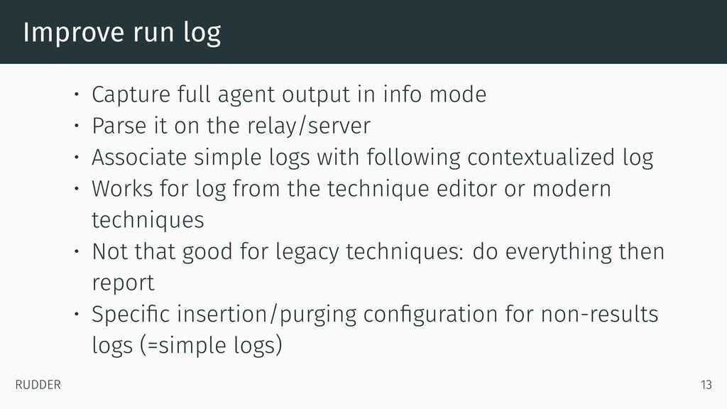 Improve run log • Capture full agent output in ...