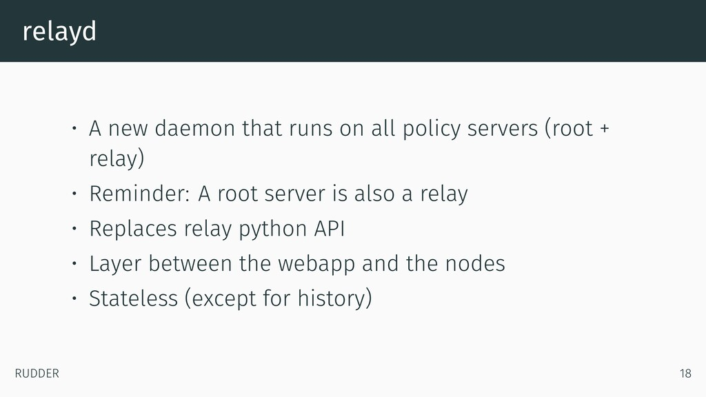 relayd • A new daemon that runs on all policy s...