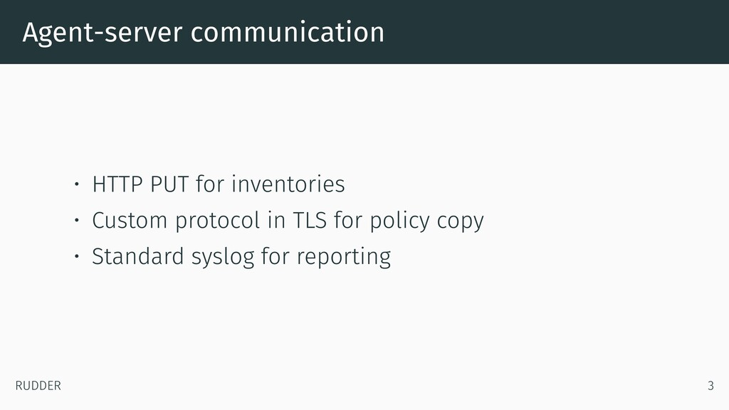 Agent-server communication • HTTP PUT for inven...