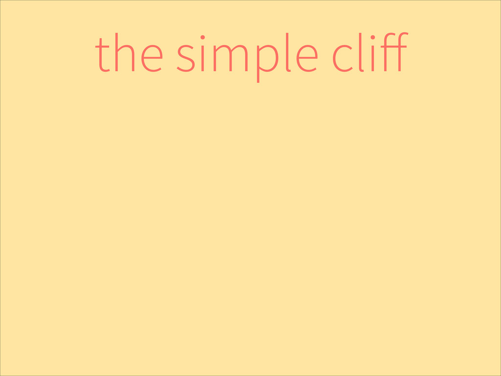 the simple cliff