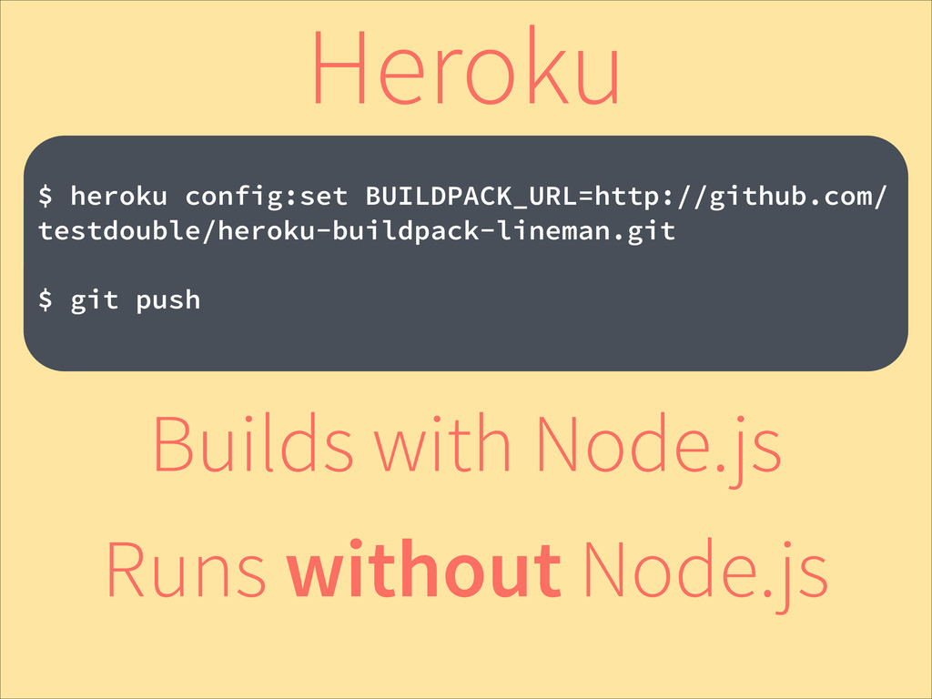 ! $ heroku config:set BUILDPACK_URL=http://gith...
