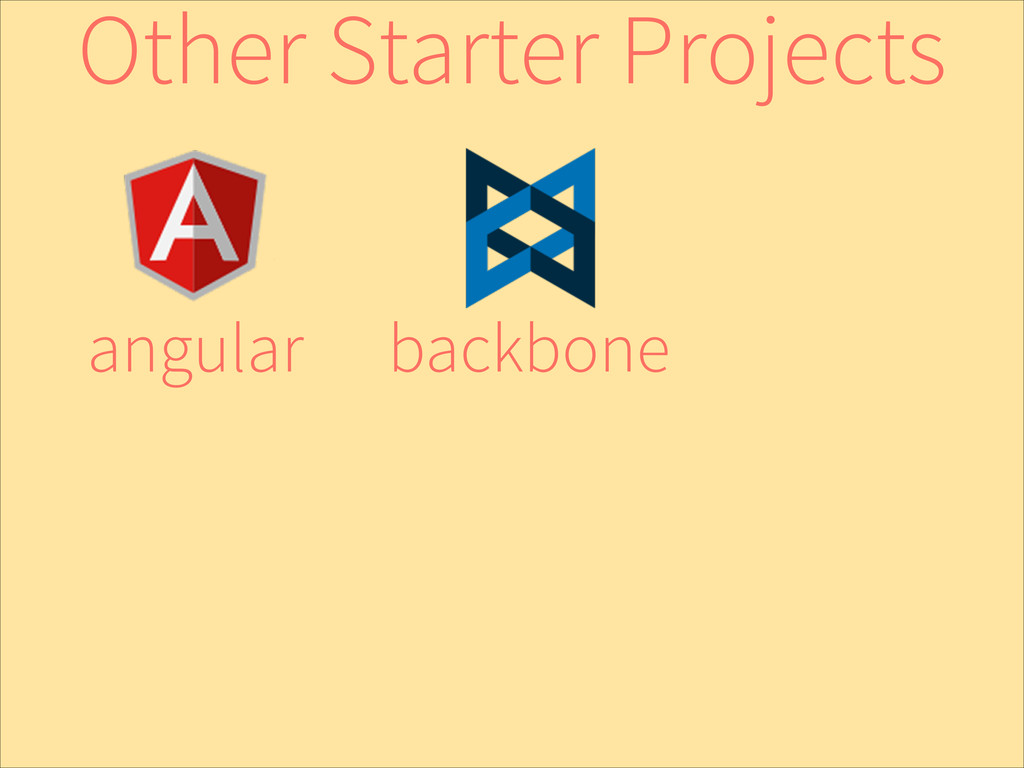 backbone angular Other Starter Projects