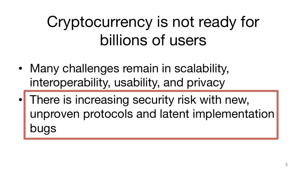 Cryptocurrency is not ready for billions of use...