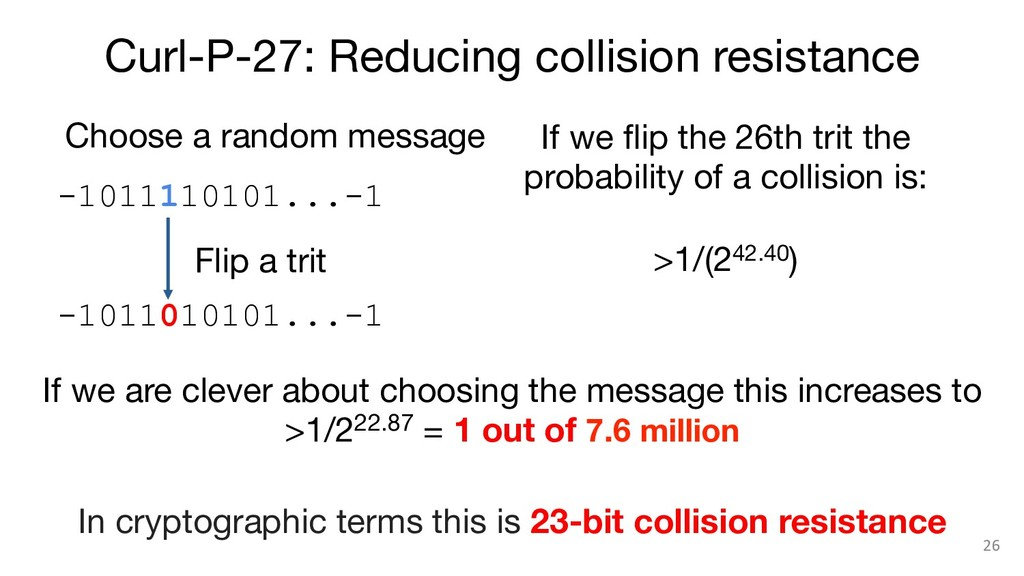 Curl-P-27: Reducing collision resistance 26 If...