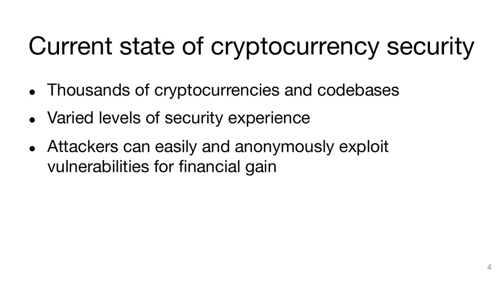 Current state of cryptocurrency security ● Th...