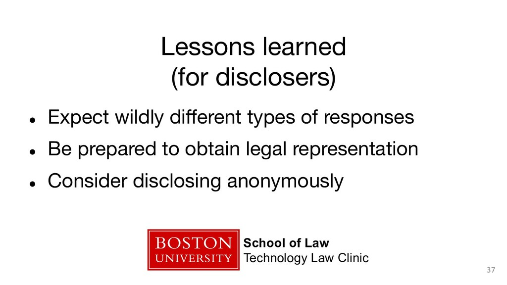 Lessons learned (for disclosers) ● Expect wi...