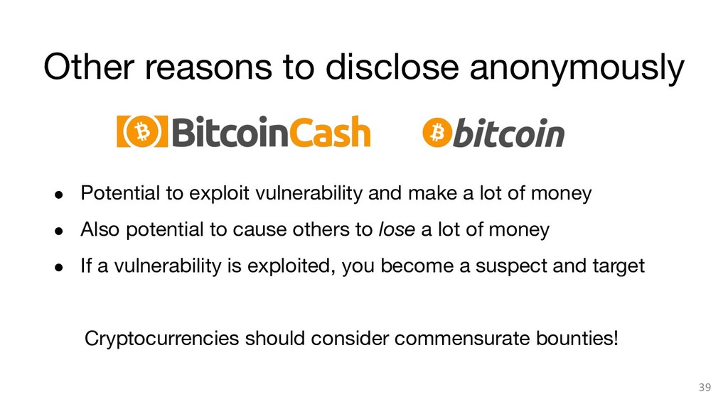 Other reasons to disclose anonymously 39 ● Po...