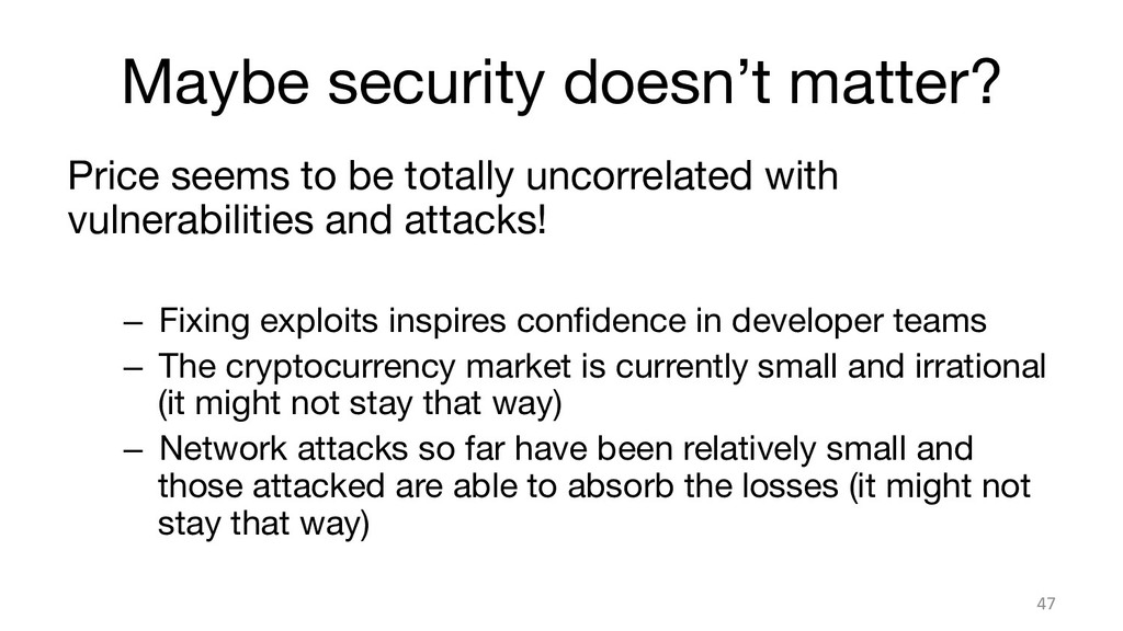 Maybe security doesn't matter? Price seems to ...