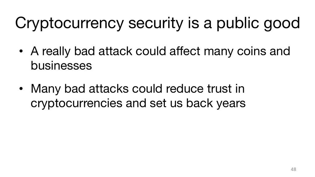Cryptocurrency security is a public good • A ...