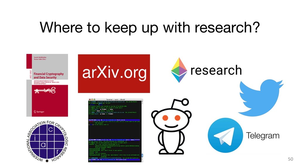 Where to keep up with research? 50