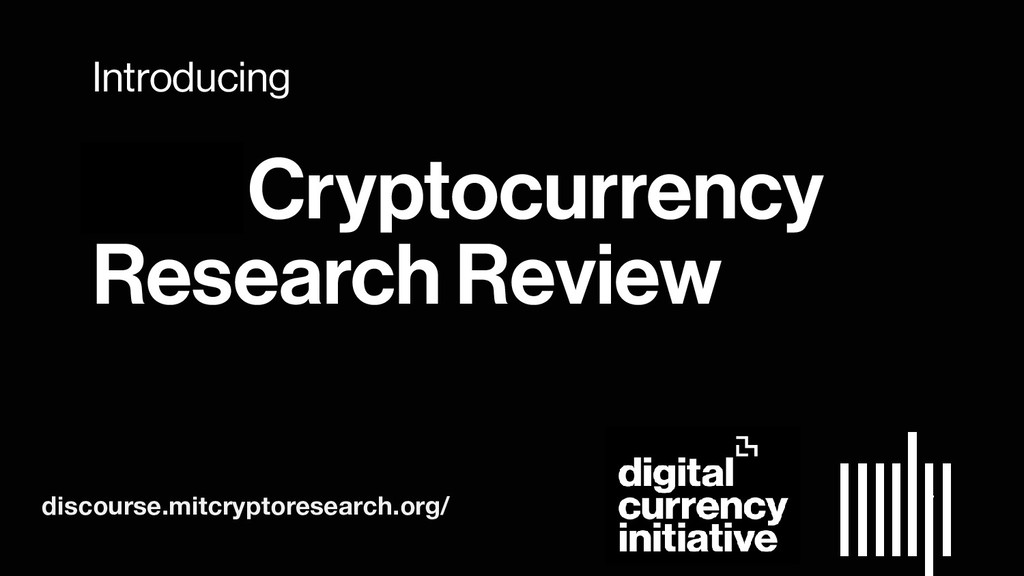 51 Introducing MIT Cryptocurrency Research Revi...