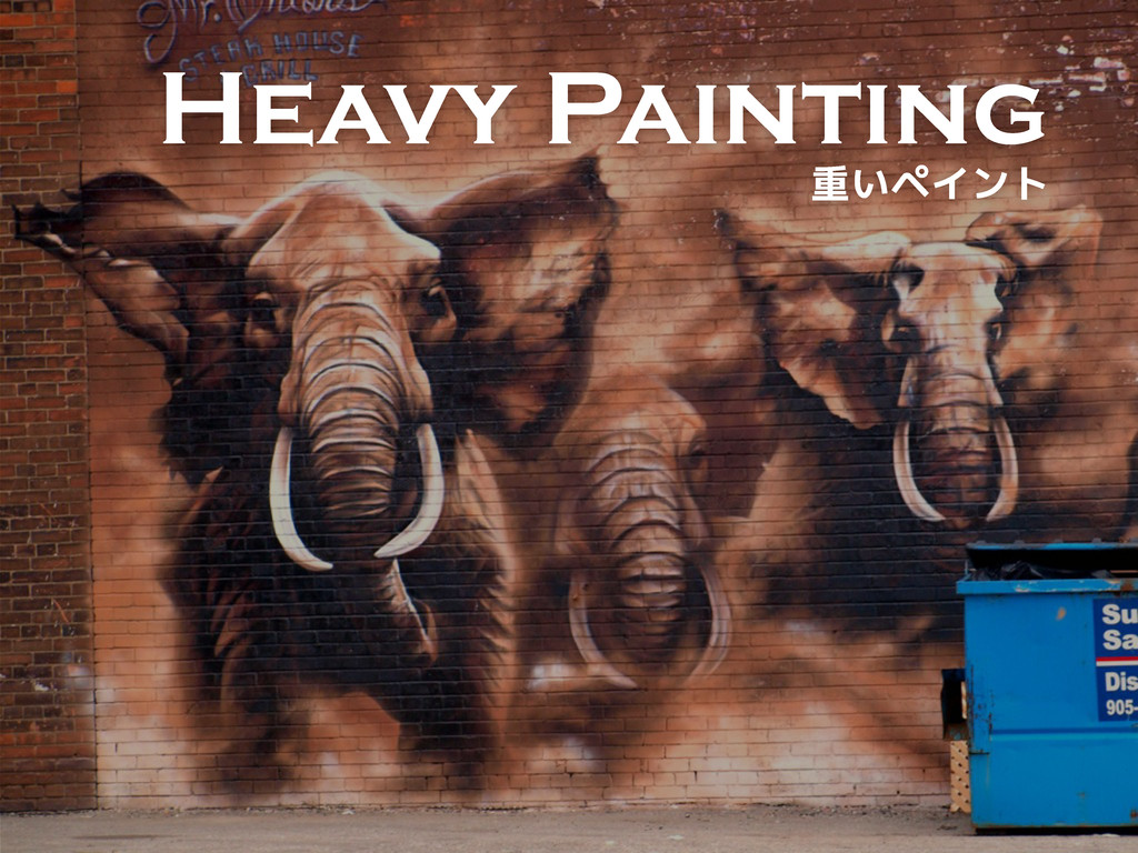 Heavy Painting űS®‹¾¢