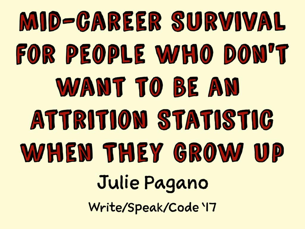 Julie Pagano Write/Speak/Code '17