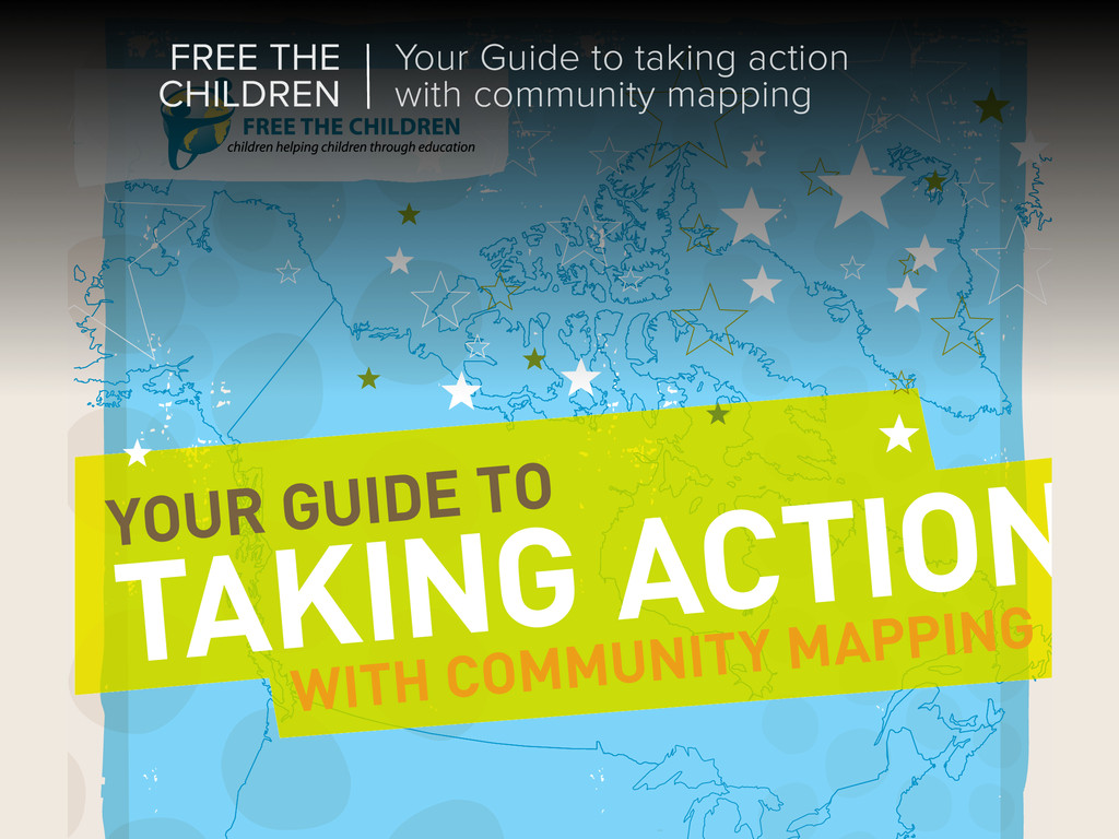 YOUR GUIDE TO TAKING ACTION WITH COMMUNITY MAPP...