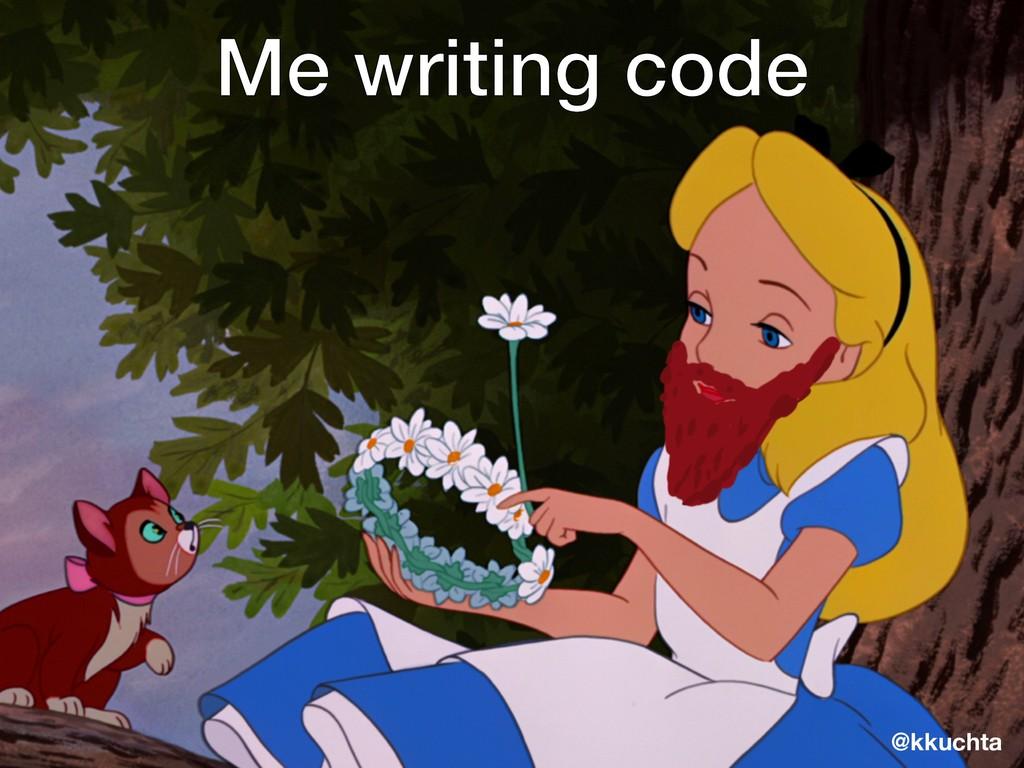 @kkuchta Me writing code @kkuchta
