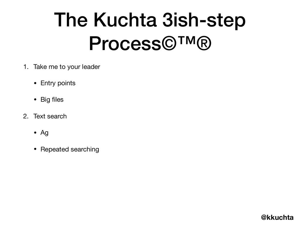 @kkuchta The Kuchta 3ish-step Process©™® 1. Tak...