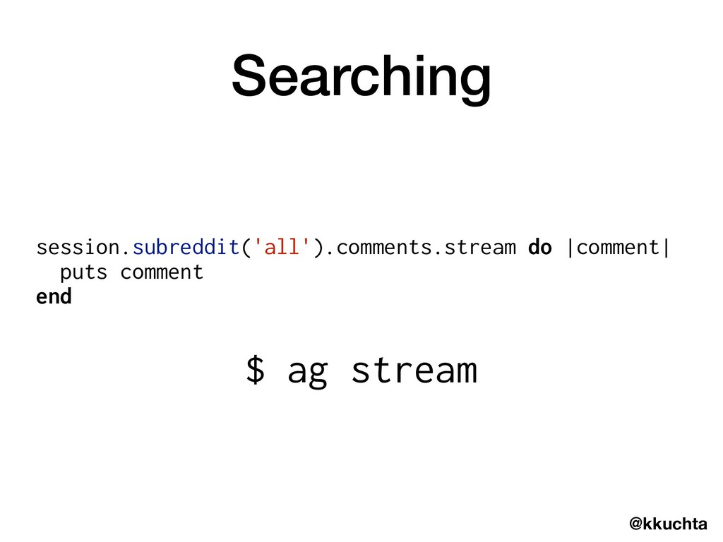 @kkuchta Searching session.subreddit('all').com...