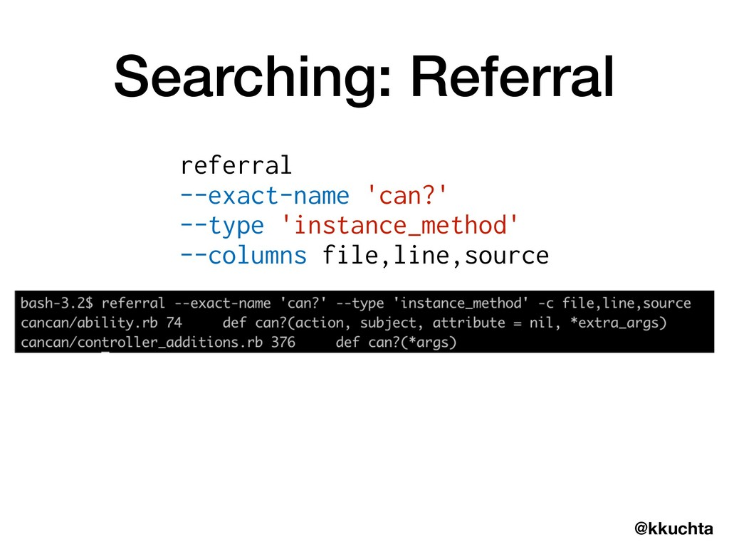 @kkuchta Searching: Referral referral --exact-n...