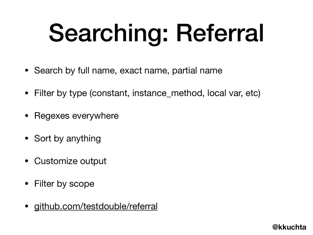 @kkuchta Searching: Referral • Search by full n...