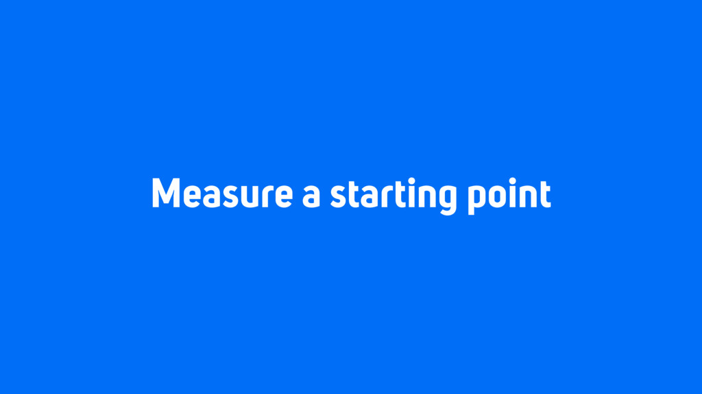 Measure a starting point