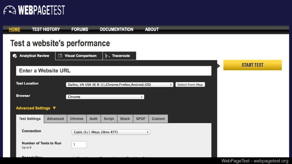 WebPageTest - webpagetest.org