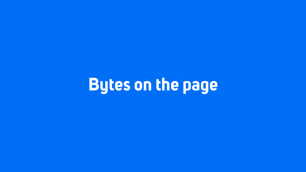 Bytes on the page