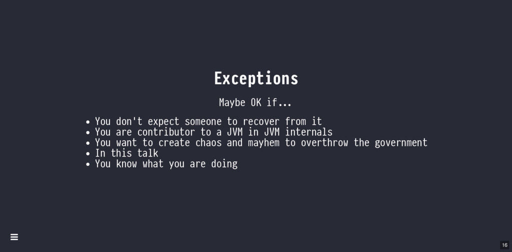 Exceptions Maybe OK if You don't expect someone...