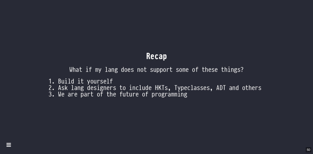 Recap What if my lang does not support some of ...