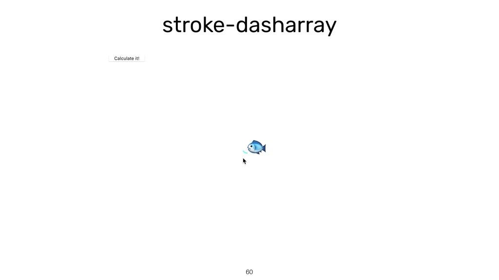 stroke-dasharray 60