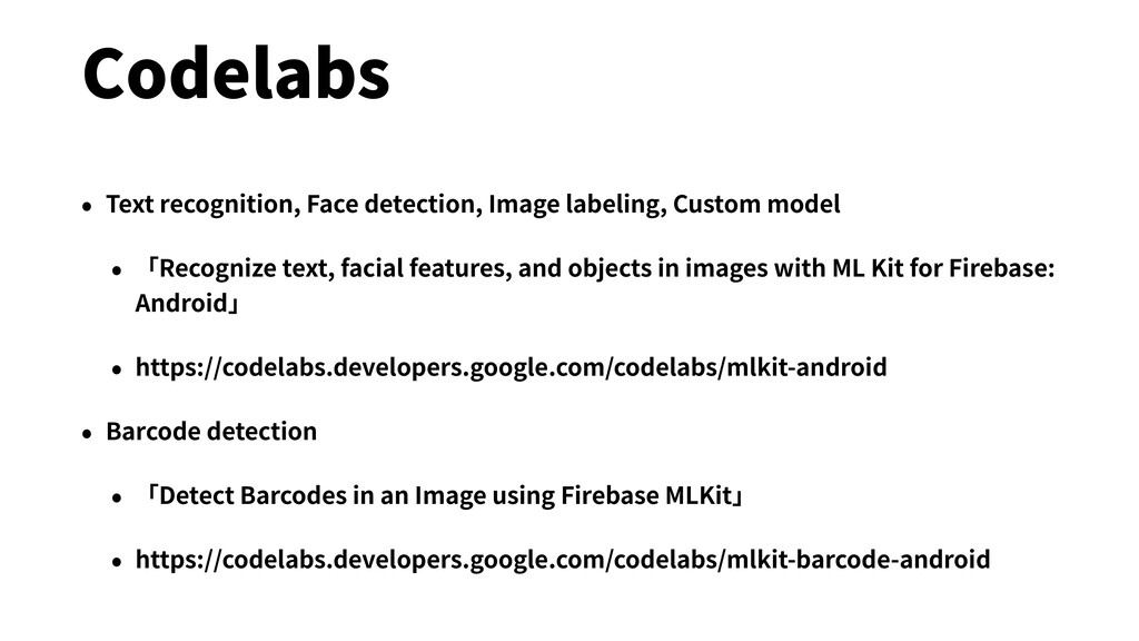 Codelabs • Text recognition, Face detection, Im...