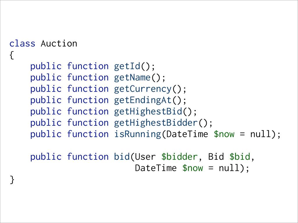 class Auction { public function getId(); public...