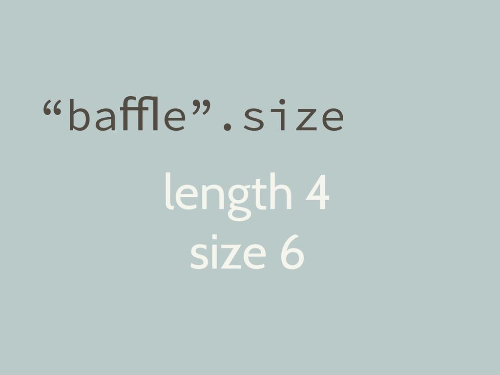 """""""baffle"""".size length 4 size 6"""