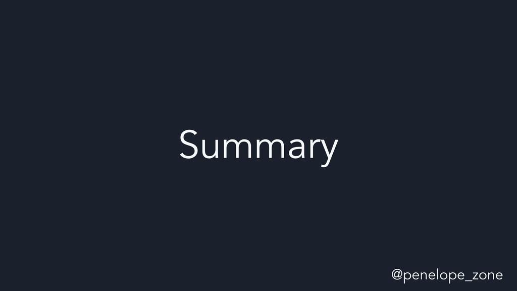 @penelope_zone Summary