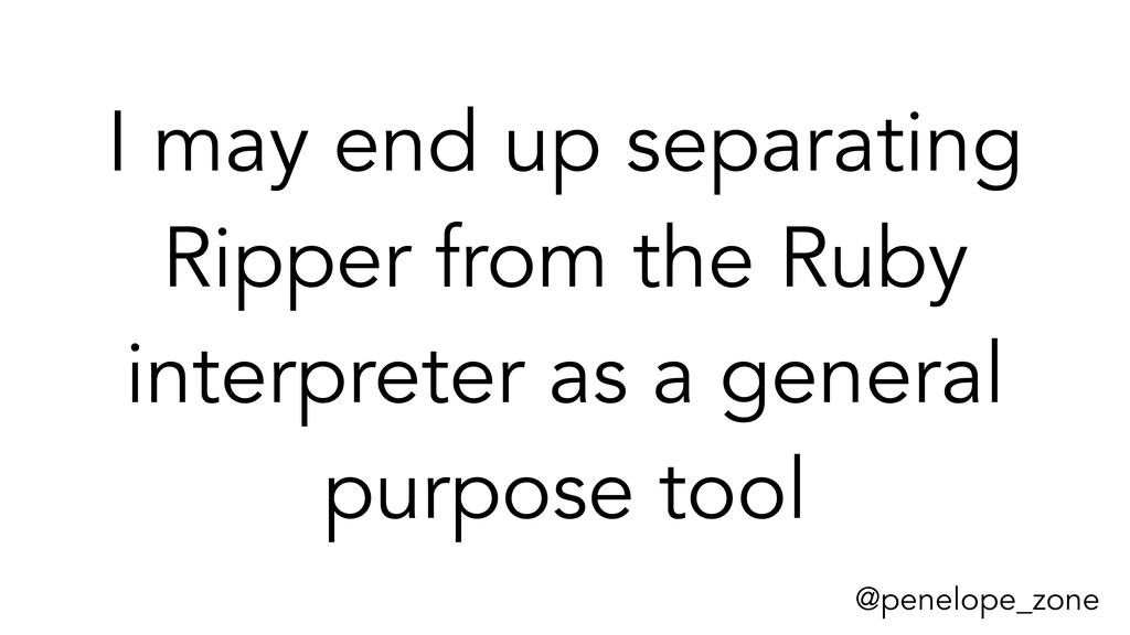 @penelope_zone I may end up separating Ripper f...