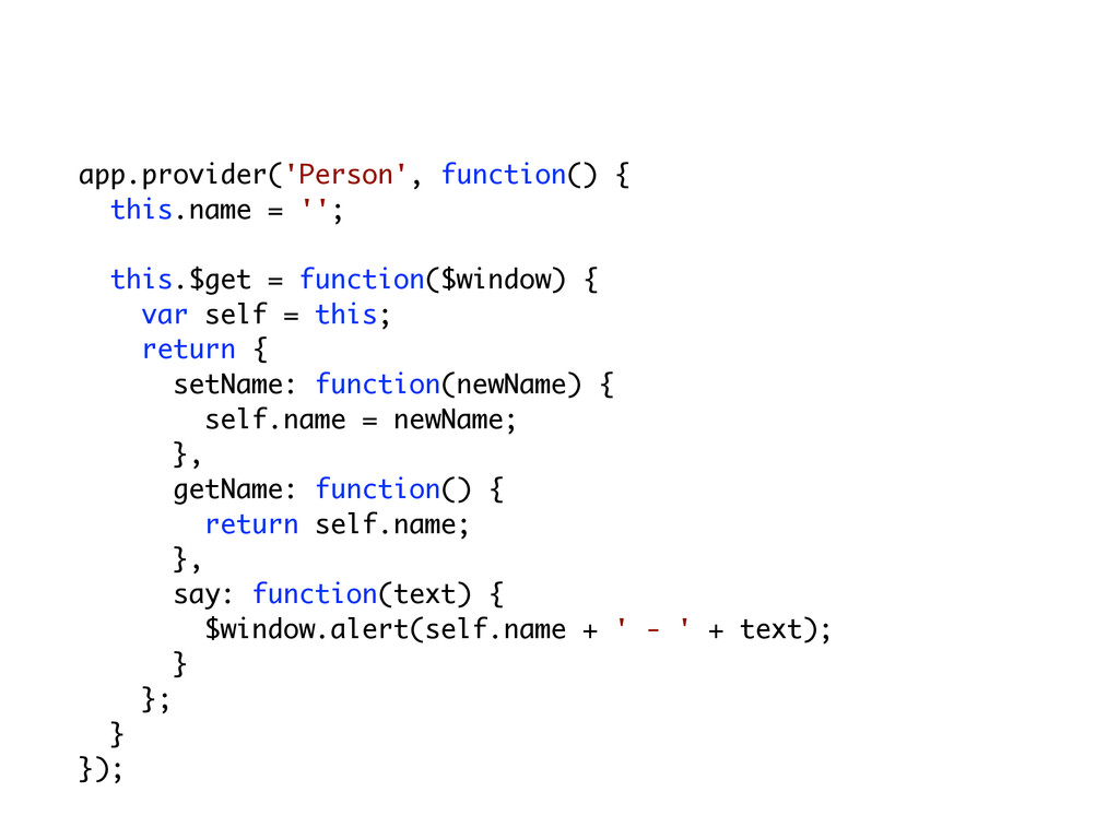 app.provider('Person', function() { this.name =...