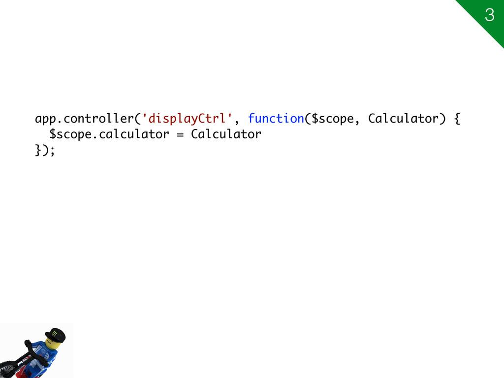 app.controller('displayCtrl', function($scope, ...