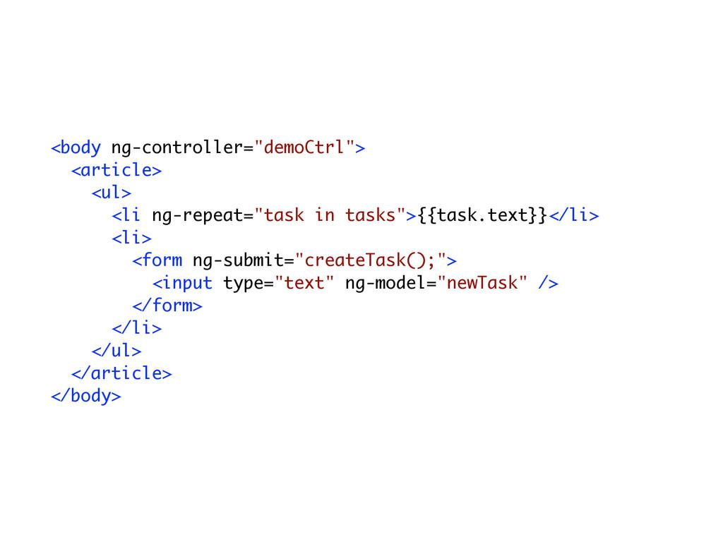 "<body ng-controller=""demoCtrl""> <article> <ul> ..."