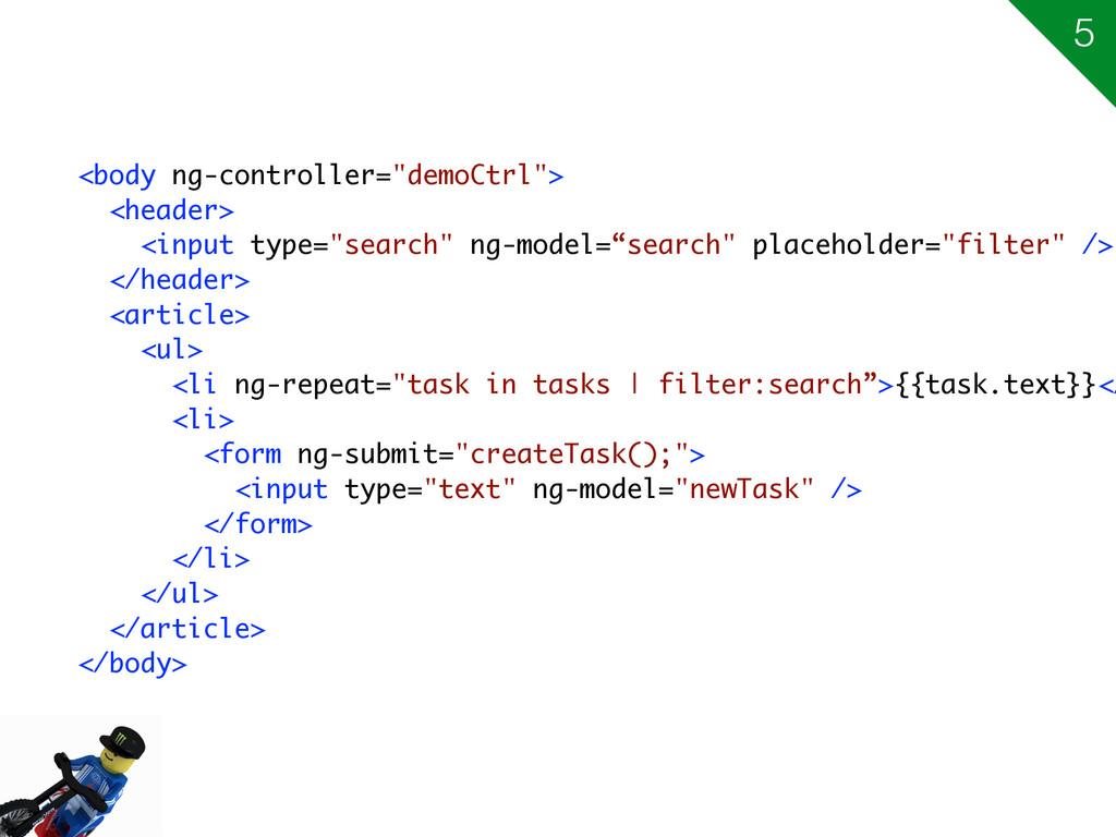 "<body ng-controller=""demoCtrl""> <header> <input..."