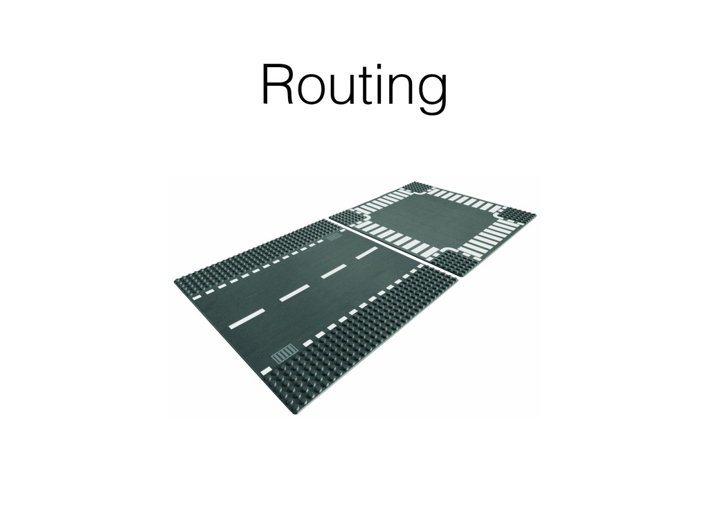 Routing