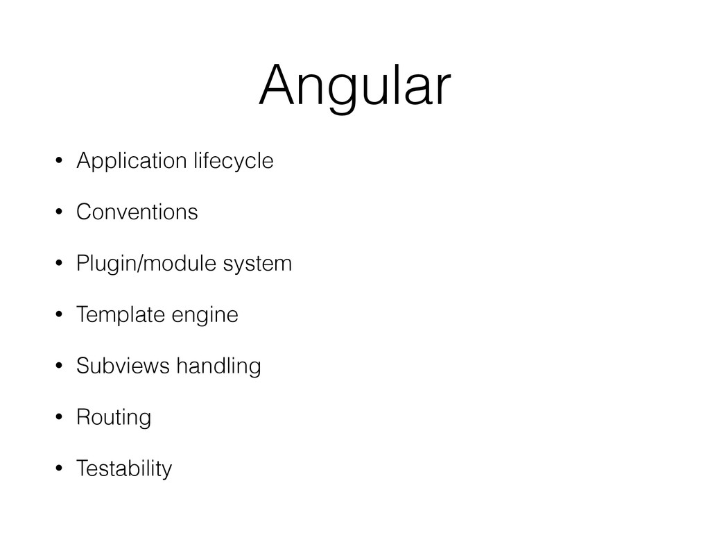 Angular • Application lifecycle • Conventions •...