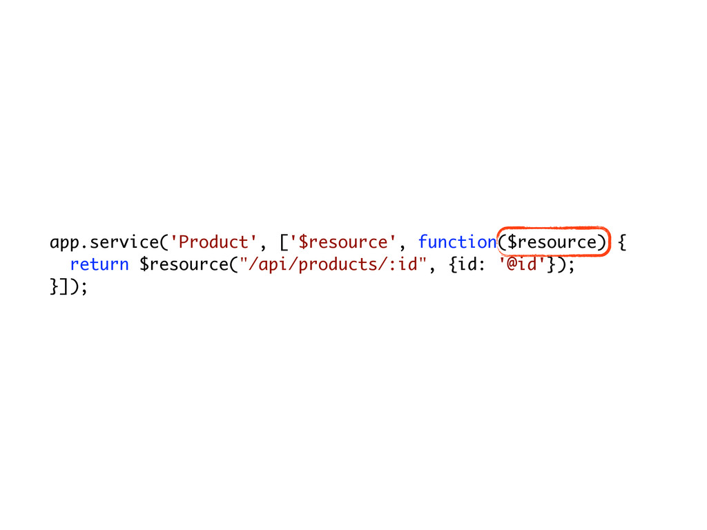 app.service('Product', ['$resource', function($...
