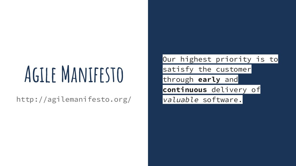 Agile Manifesto http://agilemanifesto.org/ Our ...