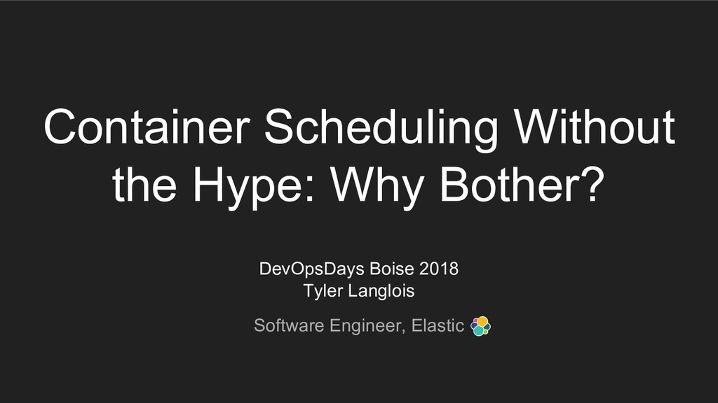 Container Scheduling Without the Hype: Why Both...