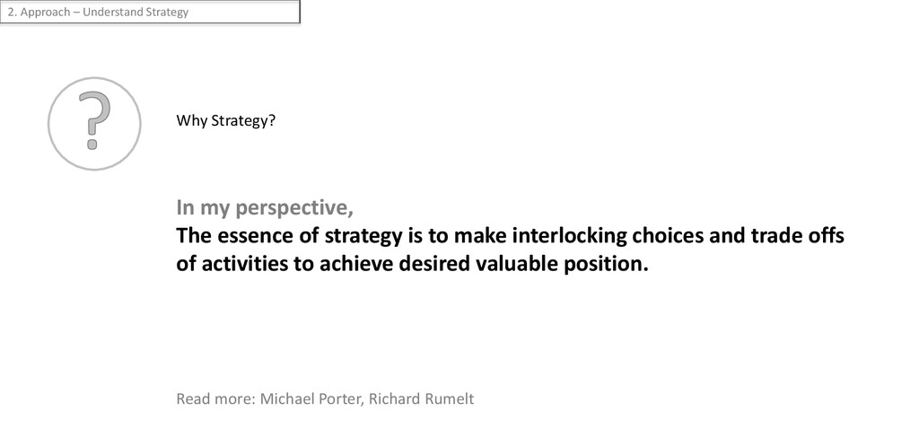 Why Strategy? In my perspective, The essence of...